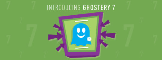 Ghostery 7 is Here!